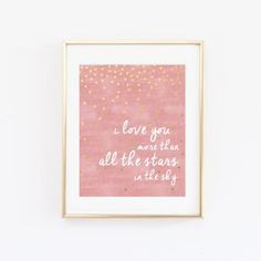 I Love You More than All the Stars in the Sky Nursery Wall Art