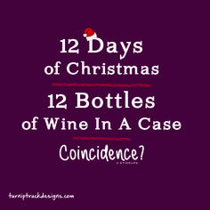 Coincidence? - Wine Lover's T-shirt from Turnip Truck Designs www.turniptruckdesigns.com