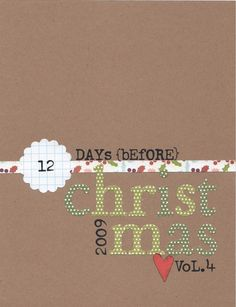 12 Days of Christmas Album. Maybe make an album that they can fill for one of the 12 days?