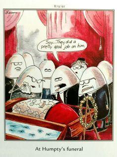 """The Far Side"" by Gary Larson. Cartoon Jokes, Funny Cartoons, Funny Comics, Far Side Cartoons, Far Side Comics, Gary Larson Far Side, Nutty Buddy, Gary Larson Cartoons, Fractured Fairy Tales"