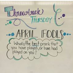 Thursday (April Fools) More