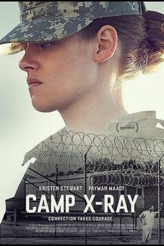 """NEW (& first) 'Camp X-Ray' Poster """"Connection takes courage"""""""
