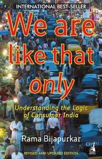 We Are Like That Only - Rama Bijapurkar (Reviewed by Editor)