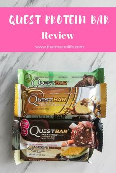Quest Protein Bar Review. Protein for weight loss. Flexible dieting, iifym, macro counting, macro diet. www.thatmacrolife.com