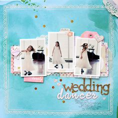 You, Me & Crazy: Not the wedding singer...  by Corrie Jones #scrapbooking