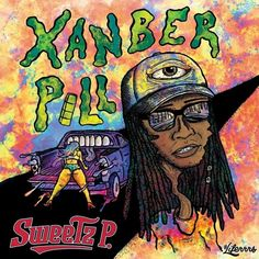 Xanber Pill by Sweetz P. | Free Listening on SoundCloud