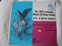 The 1975 Louisiana District III Honor Bands in Concert Vinyl Lp United Sound USR #BigBandSwingJazzInstrumentJazzPopJazzRock