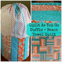 Quilt As You Go Duffle Bag - Craft Dictator