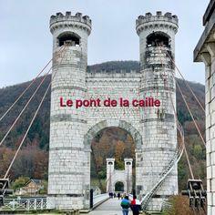 Visitez le pont de la caille à un peu plus d'une dizaine de km d'Annecy Pont Charles, Tower Bridge, Travel, National Road, Old Bridges, Suspension Bridge, Viajes, Destinations, Traveling