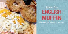 Low Carb 90 Second English Muffins!