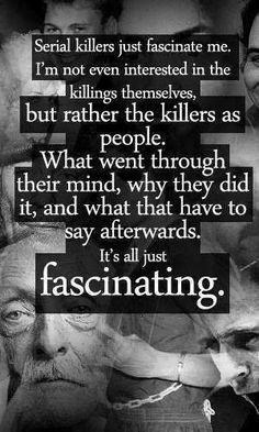 Read Serial Killers from the story In Honor of Creepypasta by (Sola Vitae) with reads. Serial killers just fasci. Criminal Justice, Criminal Minds, True Crime, Creepypasta, Criminal Profiling, Famous Serial Killers, Forensic Psychology, Forensic Science, Psychology Student