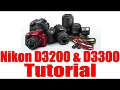 D3300 Overview Training Tutorial - YouTube