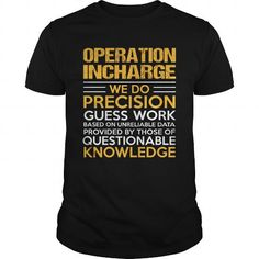 OPERATION INCHARGE T Shirts, Hoodie