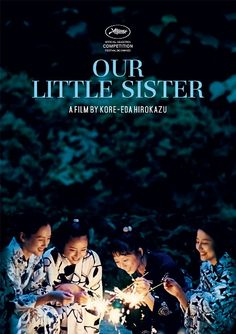 Our Little Sister / Umimachi Diary (2015)