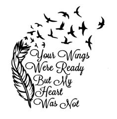 Img & words wrapped around date heart? Charmer Warmer Decal Your Wings Were Ready But My Heart Was Not Baby Tattoos, Body Art Tattoos, Small Tattoos, Tatoos, Sister Tattoos, Baby Loss Tattoo, Mother Tattoos, Daughter Tattoos, Forearm Tattoos