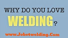 Search and post free welding Jobs Welding Jobs, a community for Welding professionals to find jobs