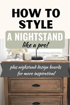 How to style your nightstand like a pro! Perfect for styling a nightstand in front of window! Plus, extra design boards for even more inspiration! How To Decorate   Lamps   Guest Rooms   Minimalist   Farmhouse   Modern   Boho   Master Bedroom   With One Nightstand   Black   Gray   White   Wood   Books   End Tables   Kids   Large   Without A Lamp   Living Room   Men's   Open Shelf   Vase   For Any Style   Ideas   Steps   Easy   Simple   Tips and Tricks   Amazon   Pottery Barn