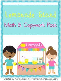 Free Lemonade Stand Math & Copywork Pack - http://www.yearroundhomeschooling.com/free-lemonade-stand-math-copywork-pack/