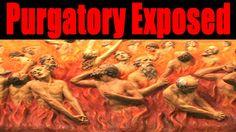 5 Reasons why Purgatory is a False Doctrine
