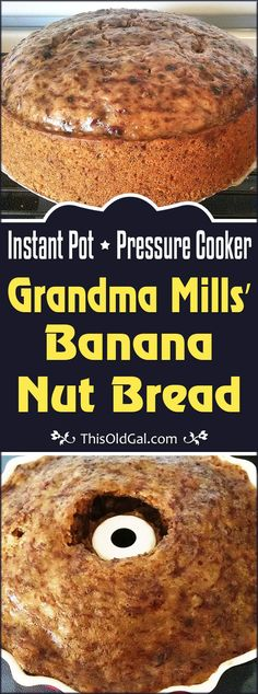 Pressure Cooker Grandma Mills' Banana Nut Bread is a moist and delicious dessert bread that cooks in the Pressure Cooker. via @thisoldgalcooks