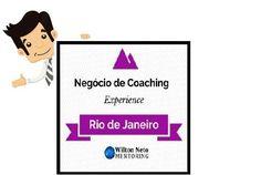 DAY COACHING Negócio de Coaching Experience   ENCONTRE-ME AO VIVO E APRENDA NA PRÁTICA COMO CONSTRUIR UM NEGÓCIO DE COACHING ALTAMENTE LUCRATIVO EM 4 ETAPAS!    Dia 02 de Novembro em Niterói - RJ
