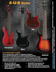 S-U-B Series solid body imported U-BASSES. More Bass, Less Space! Click on the photo for more info.