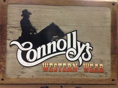 Sign from Connolly Saddlery store @ 2911 Montana Ave  Billings MT