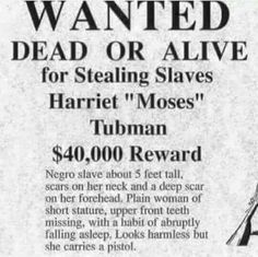"""HARRIET TUBMAN. One of my heroes. Harsh reminder of real life for her. Love it tho that she """"looks harmless"""" but packs a pistol."""