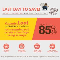 LAST DAY TO SAVE! Sale ends tonight at midnight! Don't miss out on the chance to save up to 85%. #theorganicloot #biggestsale #discounts #megasale #onlinesale #lastday #savings #organiclifestyle #healthyliving #sale #shopping #organicshop #organicinsights #organicliving  India: http://organicshop.in/organic-loot Global: http://global.organicshop.in/organic-loot