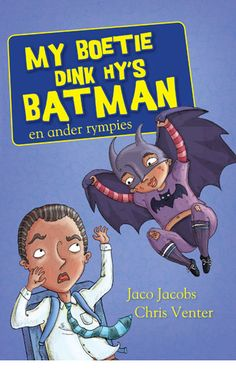 Buy My boetie dink hy is Batman by Jaco Jacobs and Read this Book on Kobo's Free Apps. Discover Kobo's Vast Collection of Ebooks and Audiobooks Today - Over 4 Million Titles! Jaco, Books To Buy, Afrikaans, Free Apps, Audiobooks, Fiction, Ebooks, This Book, Batman