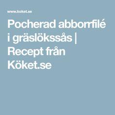 Pocherad abborrfilé i gräslökssås | Recept från Köket.se
