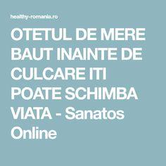 OTETUL DE MERE BAUT INAINTE DE CULCARE ITI POATE SCHIMBA VIATA - Sanatos Online