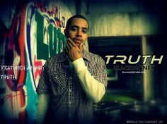 "FEATURED ARTIST: ""TRUTH"" (BLACK MONEY GMB)"