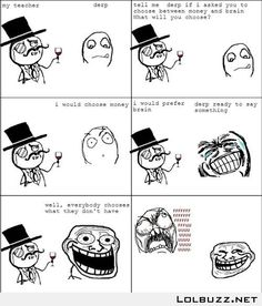 My Teacher Asked Me If I'd Choose Money or Brain? Trolled Him Like a Boss LMAO!