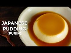 Japanese Pudding Recipe (Purinプリン) • Just One Cookbook