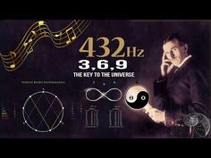 432 Hz – Unlocking The Magnificence Of The 3, 6 and 9, The Key To The Universe - YouTube