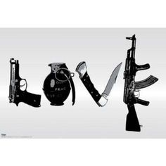 love poster with guns and knives - Bing Images