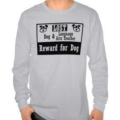 Lost Dog Language Arts Teacher T Shirt, Hoodie Sweatshirt