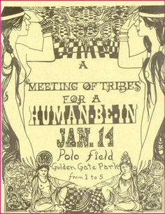 Saturday, January 1967 San Francisco Human Be-In, Polo Grounds, Golden Gate Park Jefferson Airplane/Grateful Dead/Quicksilver Messenger. Rock Posters, Concert Posters, Music Posters, Art Posters, San Francisco, Fillmore West, Monterey Pop Festival, Timothy Leary, Polo Grounds