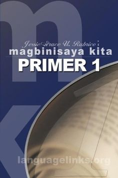 Magbinisaya Kita Primer A Cebuano Learning Book Idiomatic Expressions, Grammar, Presentation, Learning, Books, Simple, Libros, Studying, Book