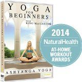 Yoga for Beginners with Kino MacGregor : Ashtanga Yoga - http://47yoga.com/yoga-for-beginners-with-kino-macgregor-ashtanga-yoga/  Yoga for Beginners with Kino MacGregor : Ashtanga Yoga   Beginners Yoga Ashtanga Yoga Beautifully Filmed Kino MacGregor  In this Beginner's Yoga DVD, Kino MacGregor introduces you to the practice of Ashtanga Yoga taught to her by Sri K. Pattabhi Jois and R. Sharath Jois in Mysore, India....
