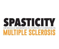 Multiple Sclerosis Awareness Spasticity  #msawareness #mseducation