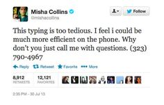 Misha gives his phone number to twitter, awesomeness ensues. Link
