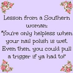 Southern Humor, Southern Sayings, Southern Women, Southern Style, Southern Charm, Southern Pride, Southern Living, Country Girl Quotes, Country Girls