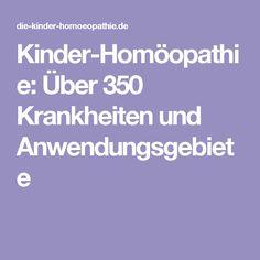 Kinder-Homöopathie: Über 350 Krankheiten und Anwendungsgebiete