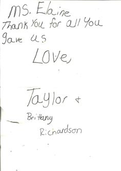 Thank you, Taylor and Brittany Richardson!