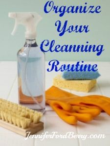 Video: Organize Your Cleaning Routine. Jennifer Ford Berry shares her organizing tips for your cleaning routine.