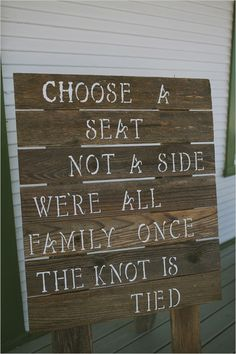 rustic sit anywhere sign | wedding ceremony signage | boho wedding ideas | #weddingchicks