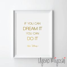 If You Can Dream It You Can Do It Quote Gold Foil Print, Gold Print, Custom Print in Gold, Illustration Art Print, Gold Foil Art Print by UyenoMiyoshi on Etsy