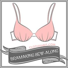 Learn to make a bra from fit to finish. This page will help you navigate through all the Bra-making Sew Along tutorials.